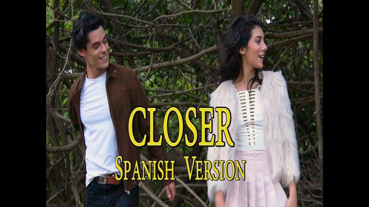 Closer Spanish Version The Chainsmokers Feat Halsey Cover By Giselle Torres And Mauricio Novoa