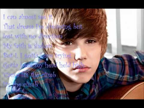 Justin Bieber - The Climb (Lyrics on screen)