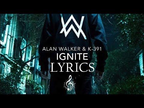 Alan Walker & K-391 - Ignite [Lyrics] - YouTube