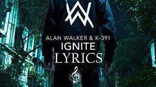 Download Lagu Alan Walker & K-391 - Ignite [Lyrics] Mp3