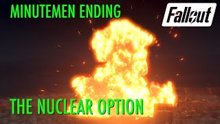 Fallout 4 - The Nuclear Option Minutemen