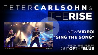 PETER CARLSOHN'S THE RISE - SING THE SONG (OFFICIAL MUSIC VIDEO) 2020
