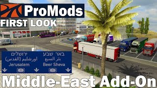 ETS2 ProMods Middle-East Add-On #1145: FIRST LOOK Mittlerer Osten Map Erweiterung