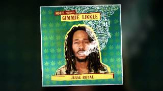 Jesse Royal - Gimmie Likkle (Notis Records)