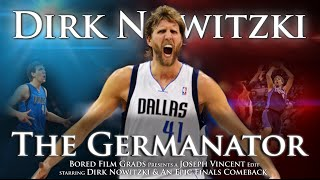 Dirk Nowitzki - The Germanator