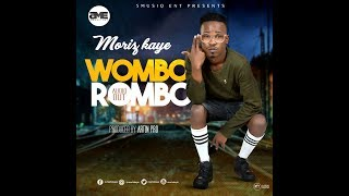 Wombo Rombo - Moriz Kaye New Ugandan Music 2018 Sandrigo Promotar
