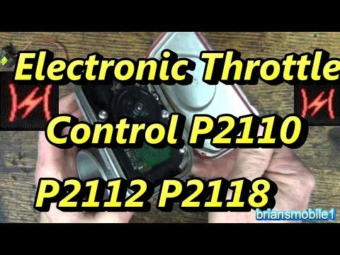Electronic Throttle Control P2110 P2112 P2118 P2110