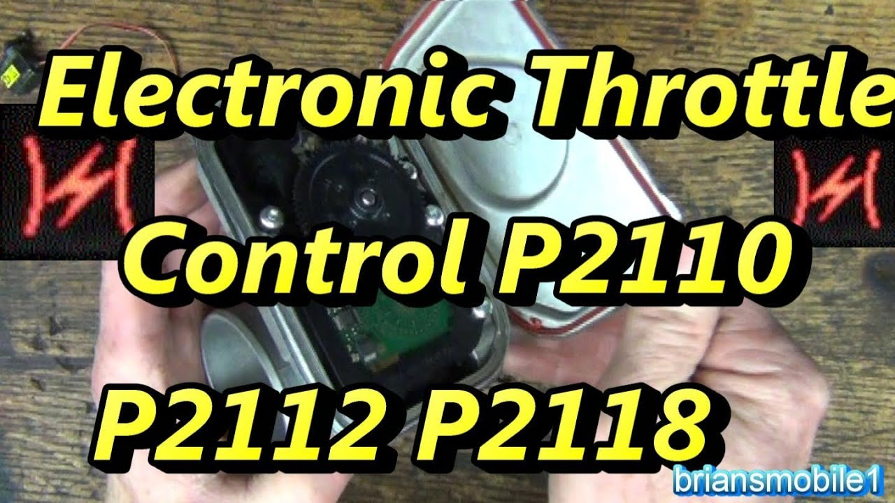 electronic throttle control p2110 p2112 p2118 p2110 [ 1280 x 720 Pixel ]