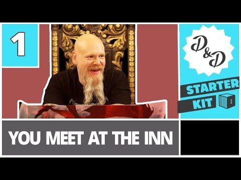 Starter Kit - D&D Edition | Episode 1: You Meet at the Inn