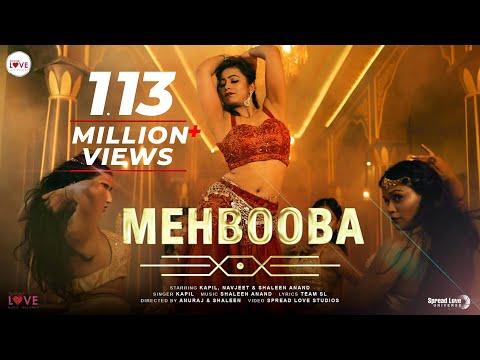Mehbooba (Official Video)- Kapil, Shaleen A