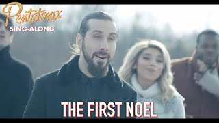 [SING-ALONG VIDEO] The First Noel  Pentatonix