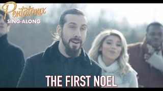 [SING-ALONG VIDEO] The First Noel  Pentatonix