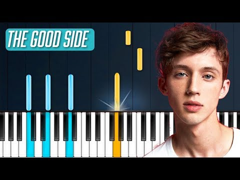 """Troye Sivan - """"The Good Side"""" Piano Tutorial - Chords - How To Play - Cover"""