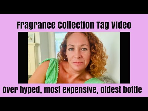 Fragrance Collection Tag - over hyped, most expensive, most affordable perfumes from YouTube · Duration:  15 minutes 59 seconds