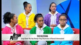 THE BLESSHA, Grup Dance Hip Hop Berprestasi Internasional | HITAM PUTIH (22/10/19) Part 1