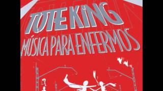 Tote King - Musica Para Enfermos (Disco Completo)