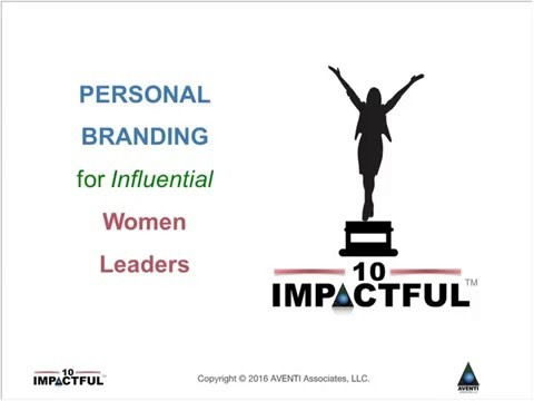 The 10 impactful Personal Branding for Influential Women Leaders