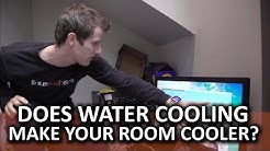 Does Water Cooling your PC Also Cool Down Your Room? - The Workshop
