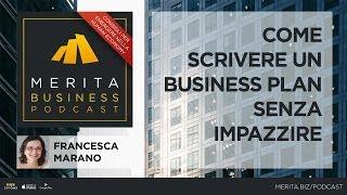 Come scrivere un business plan - Francesca Marano - Ep.1 - MERITA BUSINESS PODCAST