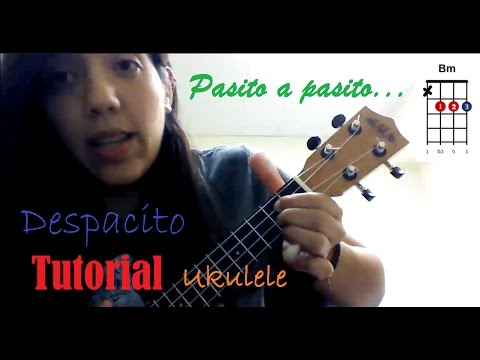 Tutorial: Despacito - Luis Fonsi ft. Daddy Yankee - UKULELE