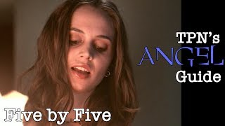Download Video Five by Five • S01E18 • TPN's Angel Guide MP3 3GP MP4