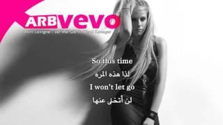 Avril Lavigne - Let Me Go ft  Chad Kroeger مترجمة