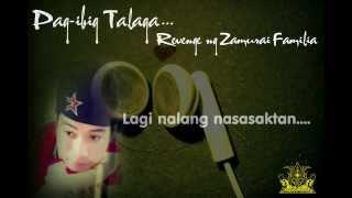 Pag-ibig talaga - Revenge Ng Zamurai Familia (13TH BEATZ EXCLUSIVE)