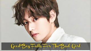 {Ep4} Good Boy Falls For The Bad Girl Taehyung FF