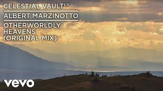 Albert Marzinotto - Otherworldly Heavens (Audio)