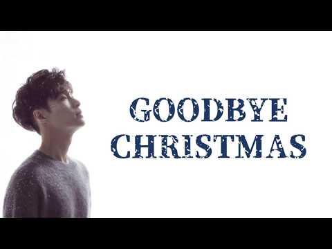LAY (张艺兴) - Goodbye Christmas (聖誕又至) (Chinese Ver.)Lyrics (CHN/PIN/ENG)