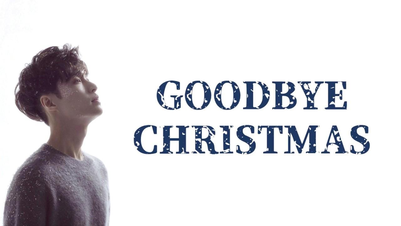 LAY (张艺兴) - Goodbye Christmas (聖誕又至) (Chinese Ver.) Lyrics ...