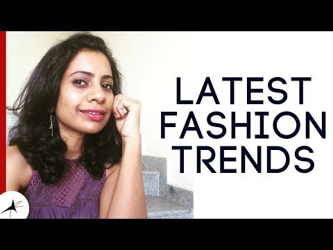 Latest Fashion Trends For Women In India | Arpitharai