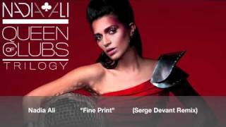 "Nadia Ali ""Fine Print"" (Serge Devant Remix)"