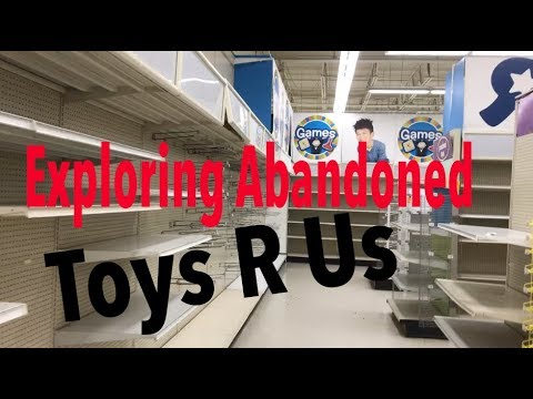 Exploring Abandoned Toys R Us