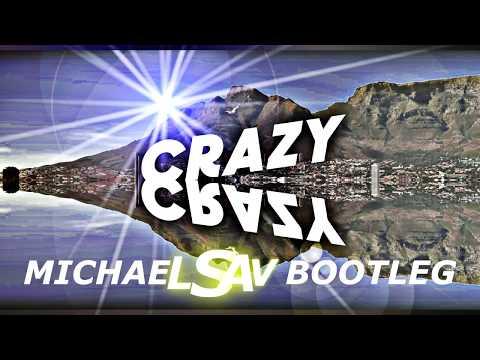 Lost Frequencies & Zonderling - Crazy (Michael & Sav Bootleg)