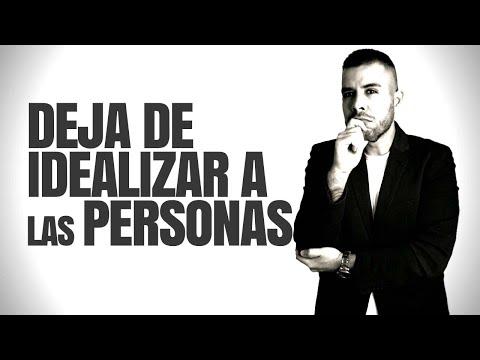 CÓMO DESENAMORARSE DE CUALQUIER PERSONA | DEJAR DE IDEALIZAR