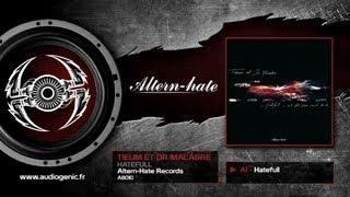 TIEUM & DR MACABRE - A1 - Hatefull - HATEFULL EP - A8010
