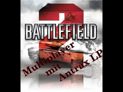 Let´s Zock - Battlefield 2 Multiplayer #02 - Gulf Of Oman/Da