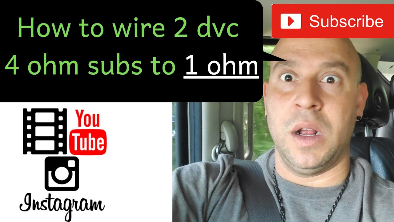 How To Wire 2 Dvc 4ohm Subs 1 Ohm Subwoofers And Coils Youtube Dual 4 Subwoofer Wiring 3 Also Sub A