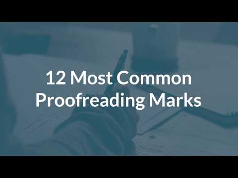12 Common Proofreading Marks and What They Mean