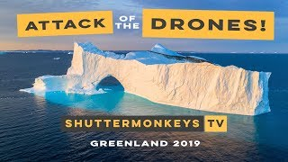 Attack of the Drones! Greenland 2019