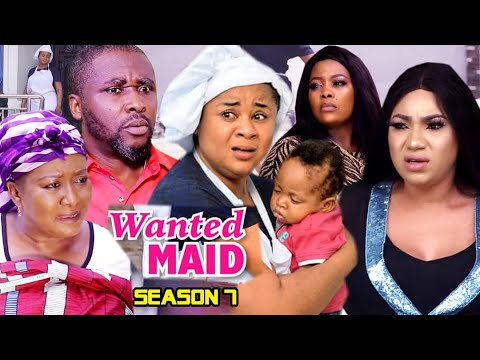WANTED MAID SEASON 7 (Trending  New Movie Full HD)Uju Okoli 2021 Latest Nigerian New Nollywood Movie