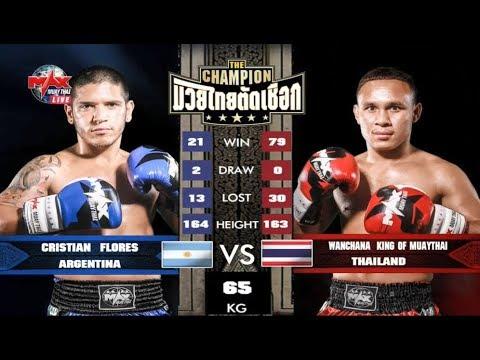 Christian Flores (Argentina) Vs (Thai) Wanchana King of Muaythai, The Champion Muay Thai, 21/04/2018
