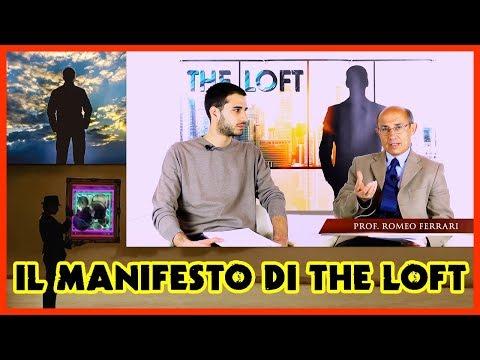 THE LOFT - Quinta Puntata ► Il Manifesto di THE LOFT