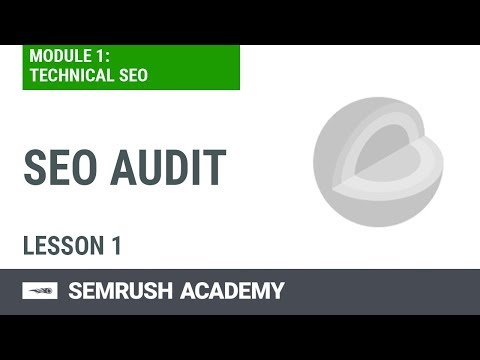 How to Perform an SEO Audit | Lesson 1/7 | SEMrush Academy