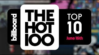 Early Release! Billboard Hot 100 Top 10 June 16th 2018 Countdown | Official