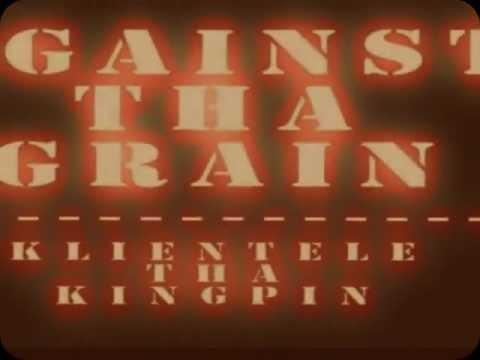 AGAINST THA GRAIN (STILL VIDEO).wmv