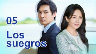 Los suegros 05 Telenovela china Sub Español 家有公婆 Relaciones con los suegros Drama