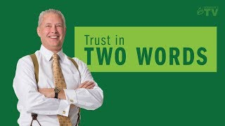 Trust in Two Words - Remarkable TV