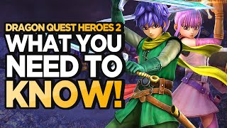 Before Playing: Dragon Quest Heroes II!